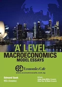 A Level Economics Model Essay Macroeconomics