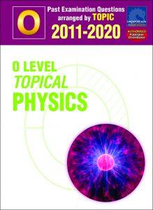 O Level Pure Physics Ten-Year Series